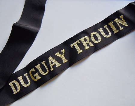 DUGUAY TROUIN post 1945 RUBAN LEGENDE ORIGINAL CAP TALLY